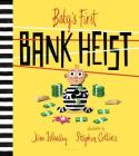Baby's First Bank Heist Cover Image