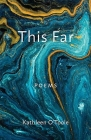 This Far: Poems (Paraclete Poetry) Cover Image