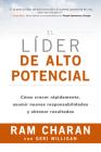 El Líder de Alto Potencial (the High-Potential Leader Spanish Edition): Cómo Crecer Rápidamente, Asumir Nuevas Responsabilidades Y Obtener Resultados Cover Image