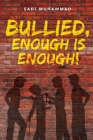 Bullied, enough is enough! Cover Image