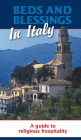 Beds and Blessings in Italy: A Guide to Religious Hospitality Cover Image