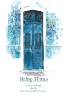 Being Home: An Anthology Cover Image