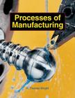 Processes of Manufacturing Cover Image