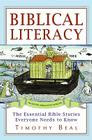 Biblical Literacy: The Essential Bible Stories Everyone Needs to Know Cover Image