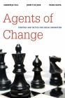 Agents of Change: Strategy and Tactics for Social Innovation (Brookings / Ash Center Series) Cover Image