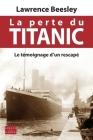 La perte du Titanic: Le témoignage d'un rescapé Cover Image
