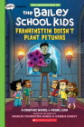 Frankenstein Doesn't Plant Petunias: A Graphix Chapters Book (The Adventures of the Bailey School Kids #2) Cover Image