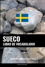 Libro de Vocabulario Sueco: Un Método Basado en Estrategia Cover Image
