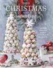 2020 Christmas with Southern Living: Inspired Ideas for Holiday Cooking and Decorating Cover Image