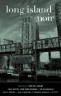 Long Island Noir (Akashic Noir) Cover Image