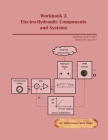 Workbook 2: Electro-Hydraulic Components and Systems Cover Image