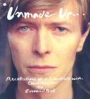 Unmade Up: Recollections of a Friendship with David Bowie Cover Image