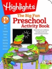 Preschool Big Fun Workbook (Highlights Big Fun Activity Workbooks) Cover Image