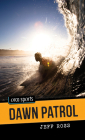 Dawn Patrol (Orca Sports) Cover Image