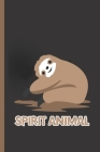 Spirit Animal: Notebook & Journal For Bullets Or Diary For Lazy Sloth Lovers - Take Your Notes Or Gift It, Dot Grid Paper (120 Pages, Cover Image