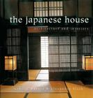 The Japanese House: Architecture and Interiors Cover Image