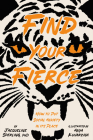 Find Your Fierce: How to Put Social Anxiety in Its Place Cover Image