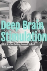 Deep Brain Stimulation - What are you getting yourself in for? Cover Image