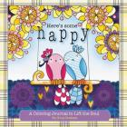 Here's Some Happy: A Coloring Journal to Lift the Soul Cover Image