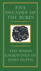 Five Decades of the Burin: The Wood Engravings of John DePol Cover Image