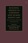 Building Bridges in European and Human Rights Law: Essays in Honour and Memory of Paul Heim Cmg Cover Image