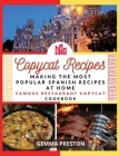 Copycat Recipes - SPAIN: making the most popular SpaIN recipes at home (famous restaurant copycat cookbook) Cover Image