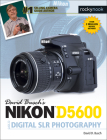 David Busch's Nikon D5600 Guide to Digital Slr Photography Cover Image