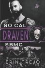 Draven: Soulless Bastards MC So Cal Cover Image