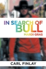 In Search Of Bull: Mardi Gras Cover Image