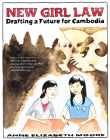 New Girl Law: Drafting a Future for Cambodia Cover Image