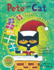 Pete the Cat Saves Christmas: Includes Sticker Sheet! Cover Image