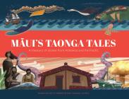 Maui's Taonga Tales (Maui`s Taonga Tales) Cover Image