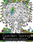 Garden Spring coloring books for Adults: An Adult coloring Book Flower and Animal Design Cover Image