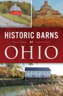Historic Barns of Ohio Cover Image