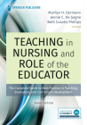 Teaching in Nursing and Role of the Educator, Third Edition: The Complete Guide to Best Practice in Teaching, Evaluation, and Curriculum Development Cover Image