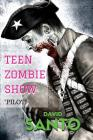 Teen Zombie Show: Pilot Cover Image
