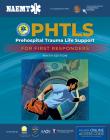 Phtls: Prehospital Trauma Life Support for First Responders Course Manual: Prehospital Trauma Life Support for First Responders Course Manual [With Ac Cover Image