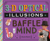 3-D Optical Illusions to Baffle the Mind Cover Image