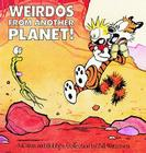 Weirdos from Another Planet!: A Calvin and Hobbes Collection Cover Image