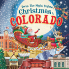 'Twas the Night Before Christmas in Colorado Cover Image