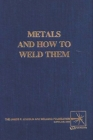 Metals and How To Weld Them Cover Image