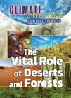 The Vital Role of Deserts and Forests Cover Image