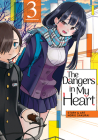 The Dangers in My Heart Vol. 3 Cover Image
