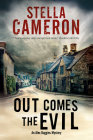 Out Comes the Evil: A Cotswold Murder Mystery (Alex Duggins Mystery #2) Cover Image