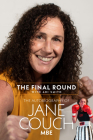 The Final Round: The Autobiography of Jane Couch Cover Image