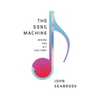 The Song Machine: Inside the Hit Factory Cover Image