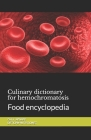 Culinary dictionary for hemochromatosis: Food encyclopedia Cover Image