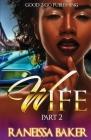 W.I.F.E PT 2 Cover Image