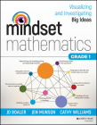 Mindset Mathematics: Visualizing and Investigating Big Ideas, Grade 1 Cover Image
