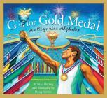 G Is for Gold Medal: An Olympics Alphabet (Sleeping Bear Press Sports & Hobbies) Cover Image